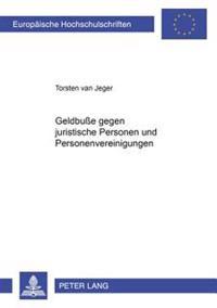 Geldbue Gegen Juristische Personen Und Personenvereinigungen