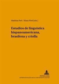 Estudios de Lingueística Hispanoamericana, Brasileña y Criolla