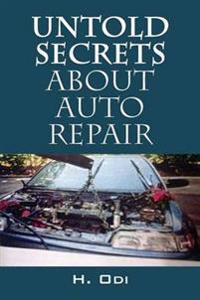 Untold Secrets about Auto Repair