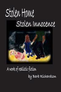 Stolen Home Stolen Innocence