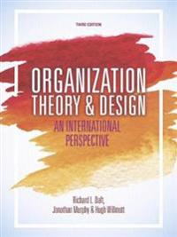 Organization theory and design - an international perspective