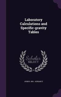 Laboratory Calculations and Specific-Gravity Tables