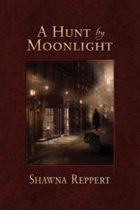 A Hunt by Moonlight