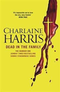 Dead in the family - a true blood novel