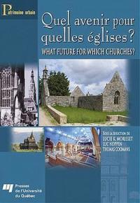 Quel Avenir Pour Quelles Églises?/ What Future for Which Churches?
