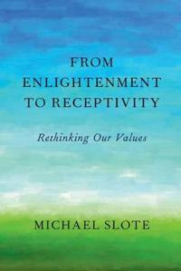 From Enlightenment to Receptivity