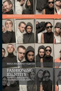 Fashioning Identity
