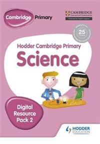 Hodder Cambridge Primary Science Digital Resource Pack 2