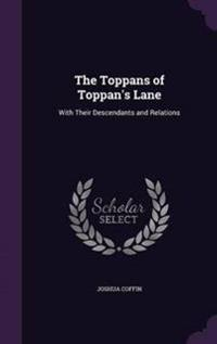 The Toppans of Toppan's Lane