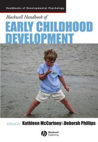 Blackwell Handbook of Early Childhood Development