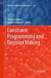 Constraint Programming and Decision Making