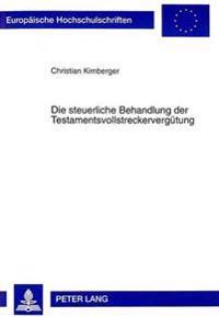Die Steuerliche Behandlung Der Testamentsvollstreckerverguetung