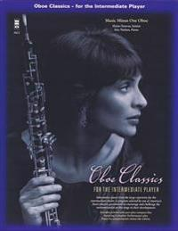 Oboe Classics for the Intermediate Player with CD (Audio)