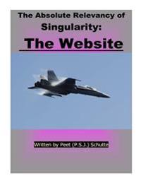 The Absolute Relevance of Singularity: The Website