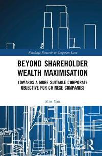 Beyond Shareholder Wealth Maximisation