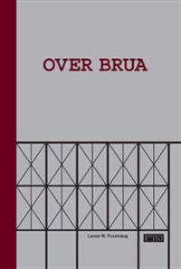 Over brua - Lasse W. Fosshaug | Ridgeroadrun.org