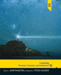 Listening: Processes, Functions and Competency