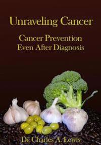 Unraveling Cancer: Cancer Prevention Even After Diagnosis