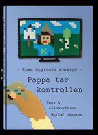 Kims digitala äventyr - Pappa tar kontrollen