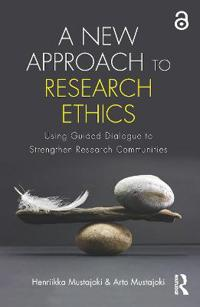 A New Approach to Research Ethics: Using Guided Dialogue to Strengthen Research Communities