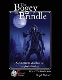 The Bogey of Brindle: An Adventure for 1e / Osric System Fantasy Roleplaying Games