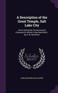A Description of the Great Temple, Salt Lake City