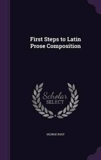 First Steps to Latin Prose Composition