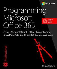 Programming Microsoft Office 365 (includes Current Book Service)