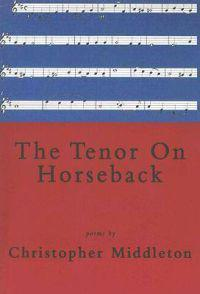 The Tenor on Horseback