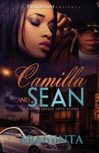 Camilla and Sean: : A Counterfeit Love Story