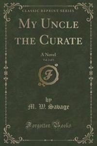 My Uncle the Curate, Vol. 2 of 3