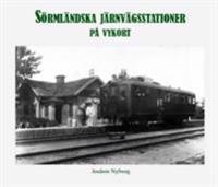Sörmländska järnvägsstationer på vykort