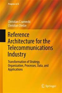 Reference Architecture for the Telecommunications Industry