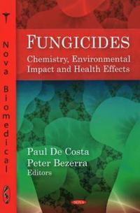 Fungicides - chemistry, environmental impact and health effects