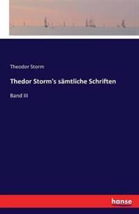 Thedor Storm's Samtliche Schriften