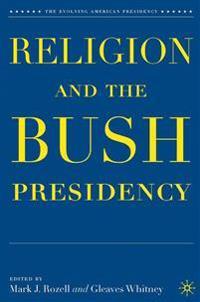 Religion and the Bush Presidency