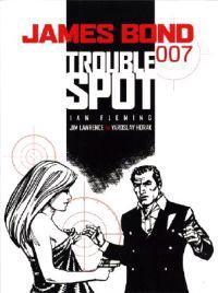 James Bond - Trouble Spot