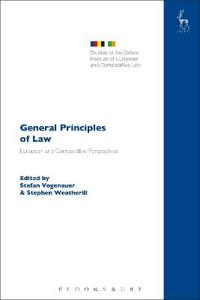 General Principles of Law: European and Comparative Perspectives