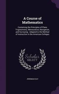 A Course of Mathematics
