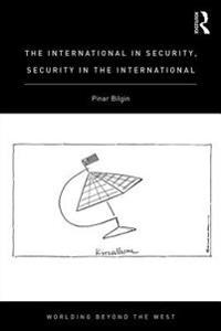 International in Security, Security in the International