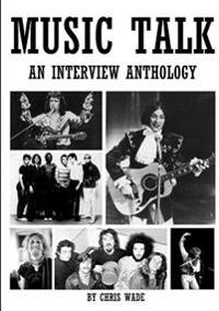 Music Talk: an Interview Anthology