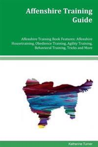 Affenshire Training Guide Affenshire Training Book Features: Affenshire Housetraining, Obedience Training, Agility Training, Behavioral Training, Tric