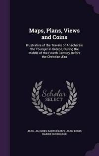 Maps, Plans, Views and Coins