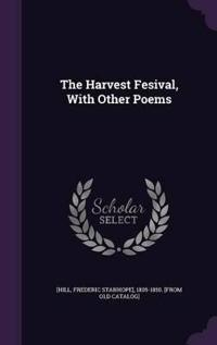 The Harvest Fesival, with Other Poems