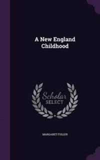 A New England Childhood