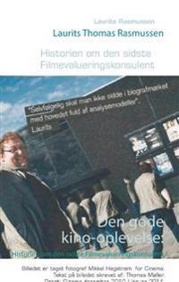 Historien om den sidste Filmevalueringskonsulent - Laurits Thomas Rasmussen | Ridgeroadrun.org