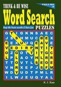 Think & Be Wise Word Search Puzzles, Vol. 3