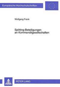 Splitting-Beteiligungen an Kommanditgesellschaften