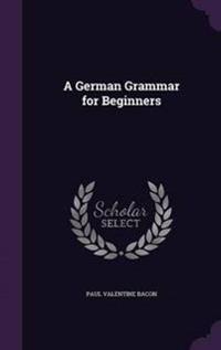 A German Grammar for Beginners