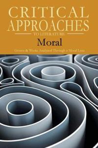 Critical Approaches to Literature - Moral